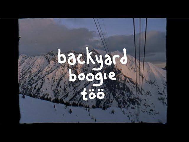 backyard boogie too (2020)